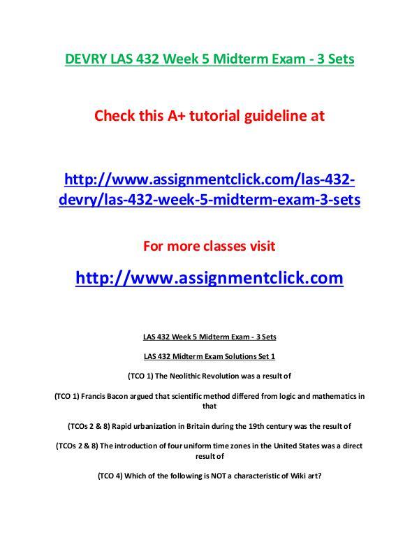 DEVRY LAS 432 Week 5 Midterm Exam - 3 Sets