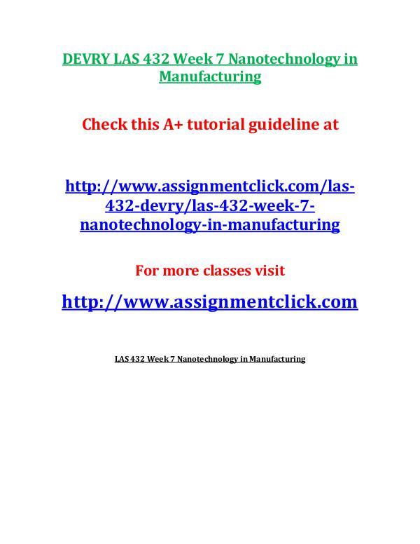 DEVRY LAS 432 Week 7 Nanotechnology in Manufacturi