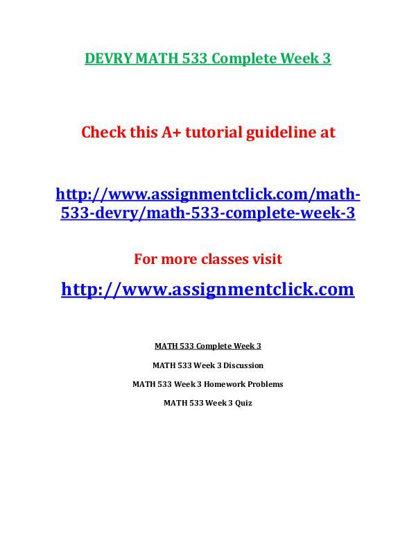 DEVRY MATH 533 Entire Course DEVRY MATH 533 Complete Week 3