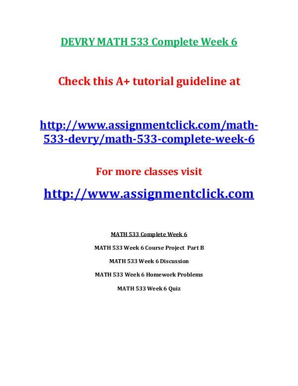 DEVRY MATH 533 Entire Course DEVRY MATH 533 Complete Week 6