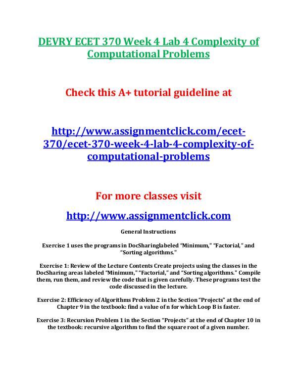 DEVRY ECET 370 Entire Course DEVRY ECET 370 Week 4 Lab 4 Complexity of Computat