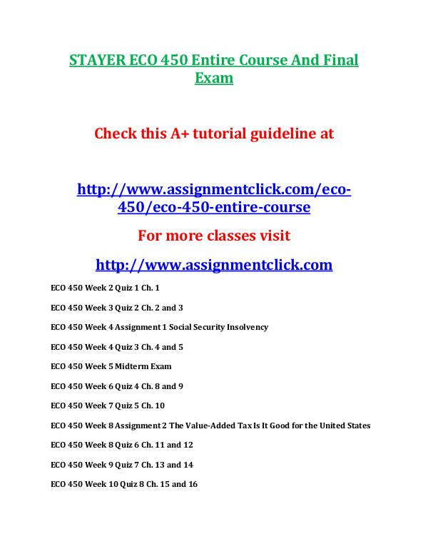 STAYER ECO 450 Entire Course And Final Exam