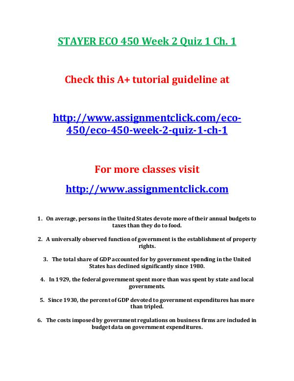 STAYER ECO 450 Entire Course STAYER ECO 450 Week 2 Quiz 1 Ch. 1