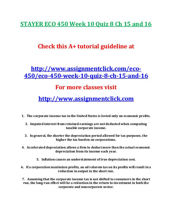 STAYER ECO 450 Entire Course STAYER ECO 450 Week 10 Quiz 8 Ch 15 and 16