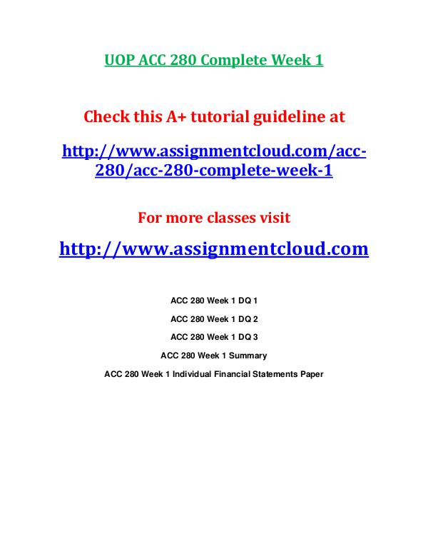 ACC 280 entire course UOP ACC 280 Complete Week 1