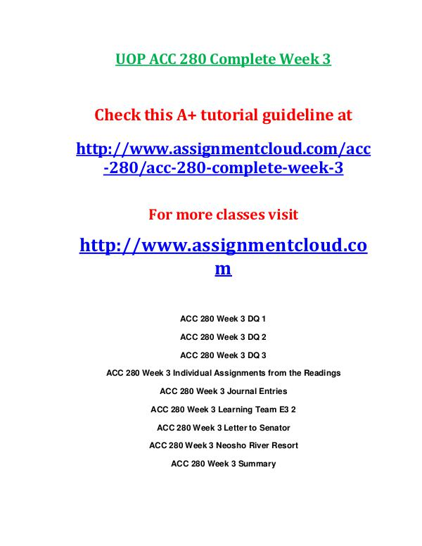 ACC 280 entire course UOP ACC 280 Complete Week 3