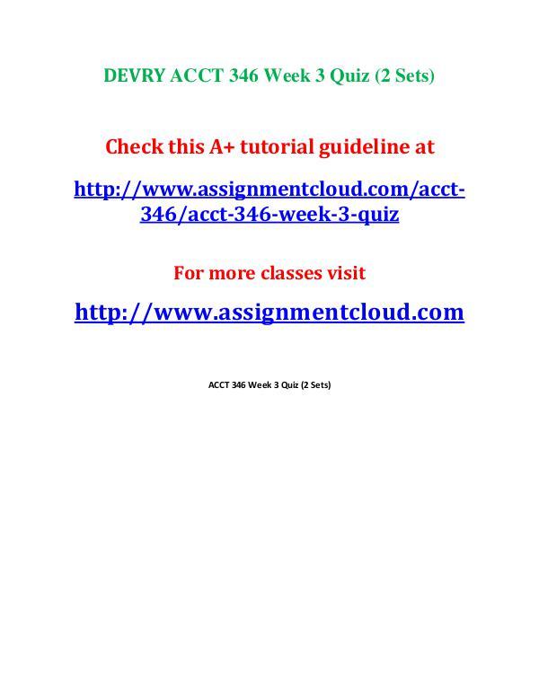 Devry ACCT 346 entire course DEVRY ACCT 346 Week 4 Midterm 1
