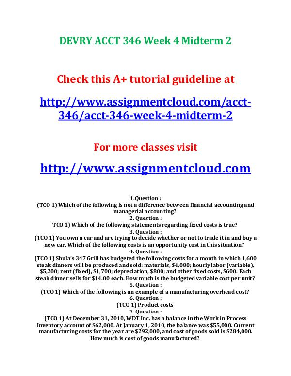acct 346 week 3 quiz Acct 346 managerial accounting entire course for more course tutorials visit wwwuophelpcom course project on bravo baking company - all 6 tabs completed quiz - week 3 - 2 sets included midterm - week 4 - 2 sets included quiz - week 6 - 2 sets included final exam.