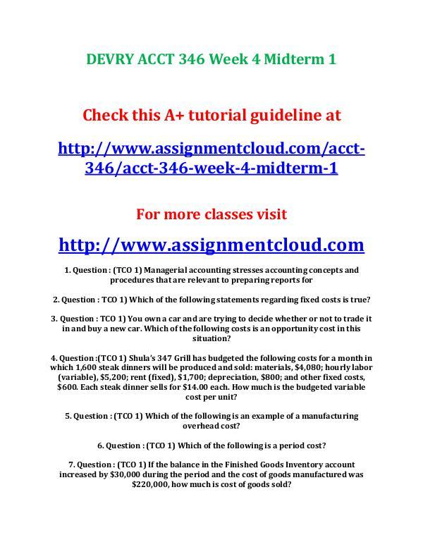 Devry ACCT 346 entire course DEVRY ACCT 346 Week 4 Midterm 2