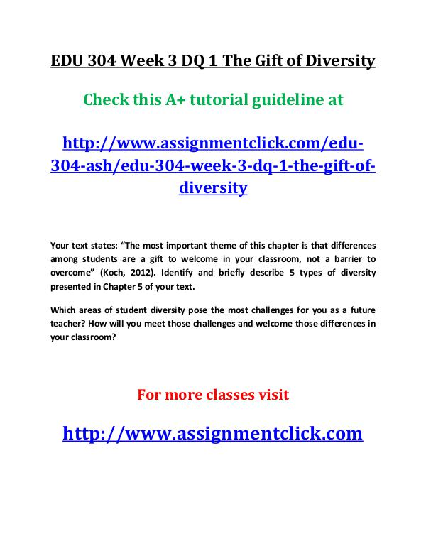ashEDU 304 entire course EDU 304 Week 3 DQ 1 The Gift of Diversity