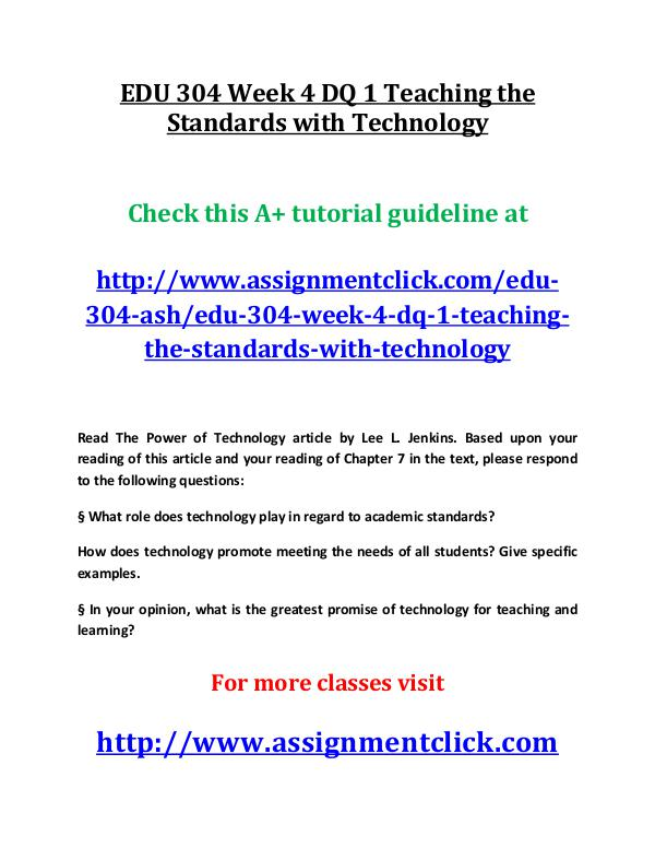 ashEDU 304 entire course EDU 304 Week 4 DQ 1 Teaching the Standards with Te