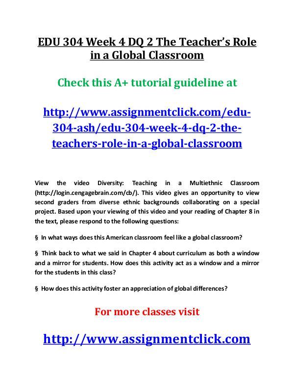 EDU 304 Week 4 DQ 2 The Teacher's Role in a Global