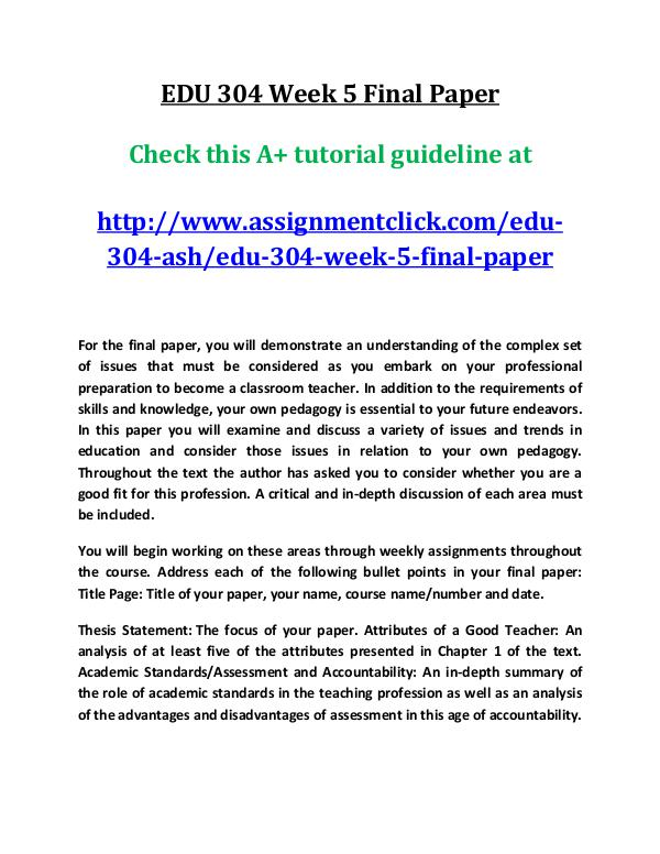 ashEDU 304 entire course EDU 304 Week 5 Final Paper