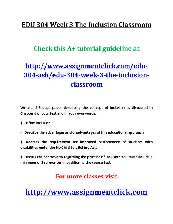 ashEDU 304 entire course EDU 304 Week 3 The Inclusion Classroom