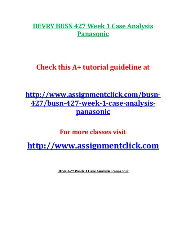 busn 427 entire course DEVRY BUSN 427 Week 1 Case Analysis Panasonic