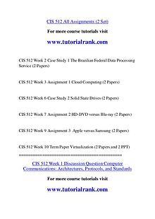 CIS 512 Course Great Wisdom / tutorialrank.com