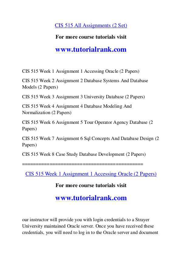 cis 515week 3 Category archives: cis 515 complet class solutions cis 515 all assignments, case study, technical paper, midterm exam  cis/515 week 3 assignment 3.