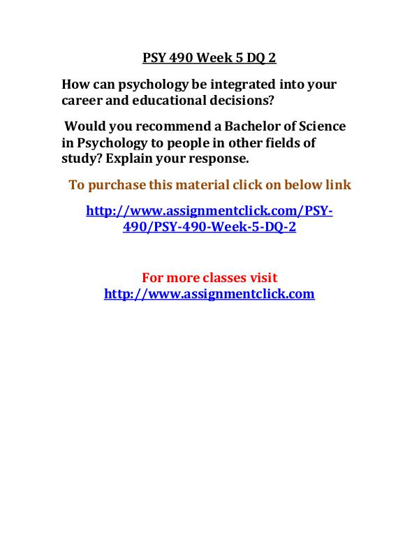 uop psy 490 entire course UOP PSY 490 Week 5 DQ 2