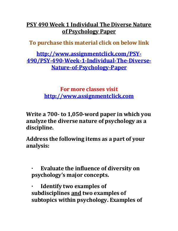 uop psy 490 entire course UOP PSY 490 Week 1 Individual The Diverse Nature o