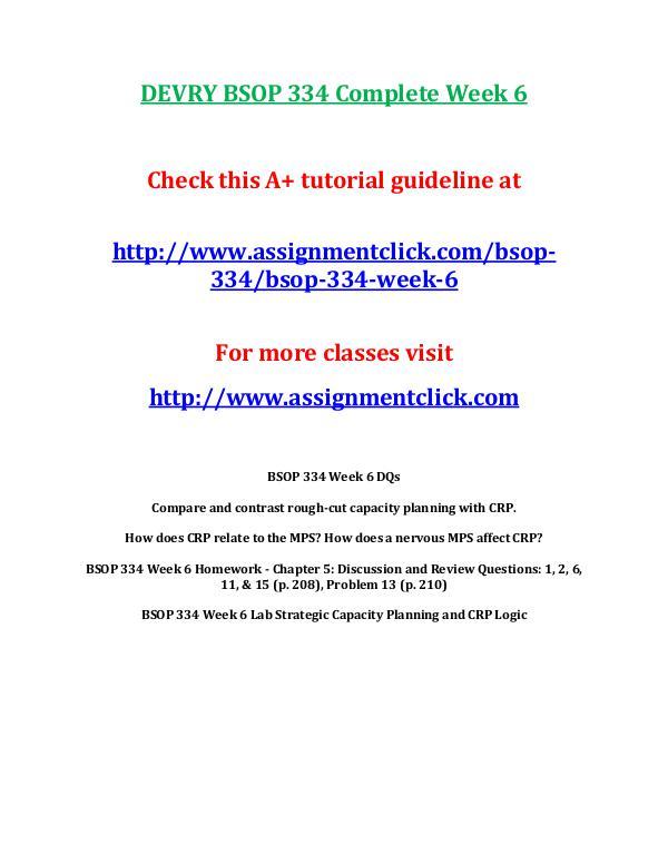 DEVRY BSOP 334 Entire CourseDEVRY BSOP 334 Entire Course DEVRY BSOP 334 Complete Week 6