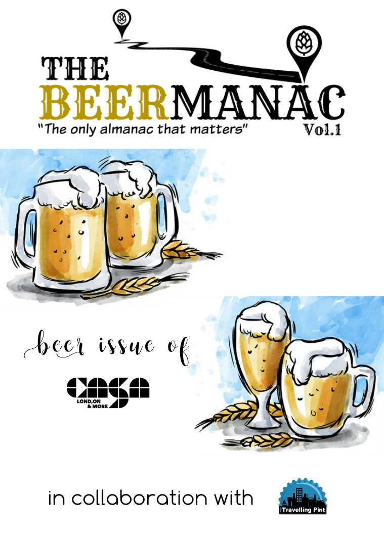 Casa London Magazine #4 // The Beermanac Vol.1 // June-July 2017