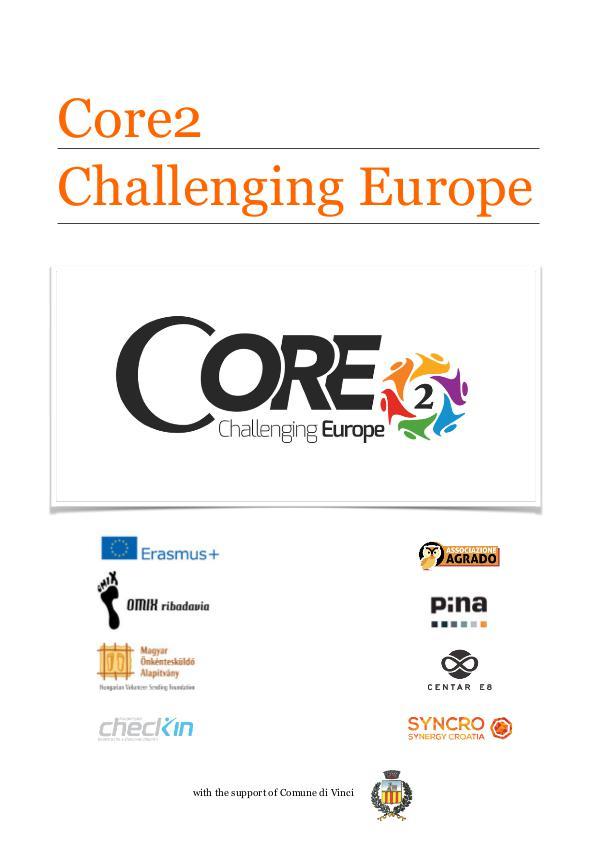 CORE 2 - Challenging Europe CORE 2 - Challenging Europe