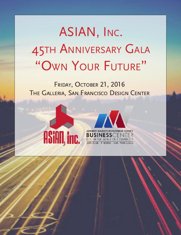 ASIAN, Inc. ASIAN, Inc. 45th Anniversary Gala - Program Book