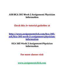 ASH HCA 305 Entire Course