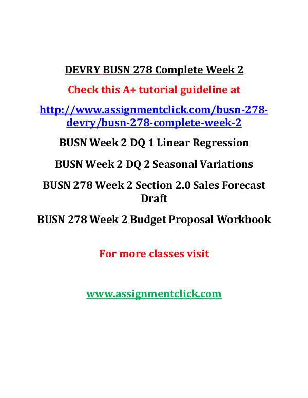 DEVRY BUSN 278 Entire Course DEVRY BUSN 278 Complete Week 2