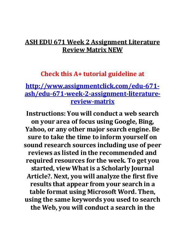 ASH EDU 671 Entire Course ASH EDU 671 Week 2 Assignment Literature Review Ma