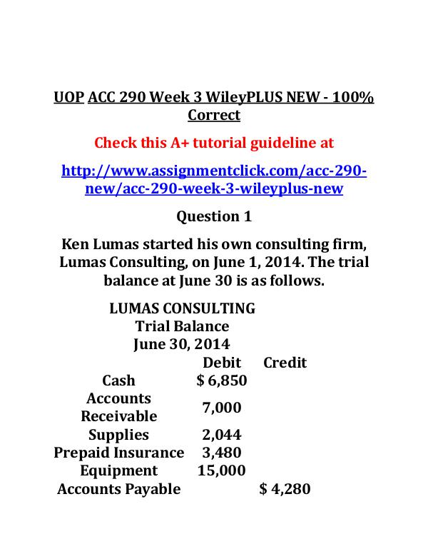 UOP ACC 290 NEW Entire Course UOP ACC 290 Week 3 WileyPLUS NEW - 100% Correct