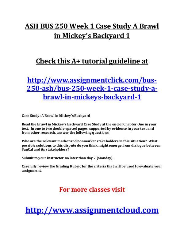 ASH BUS 250 Week 1 Case Study A Brawl in Mickey