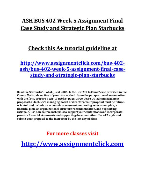 ASH BUS 402 Week 5 Assignment Final Case Study and