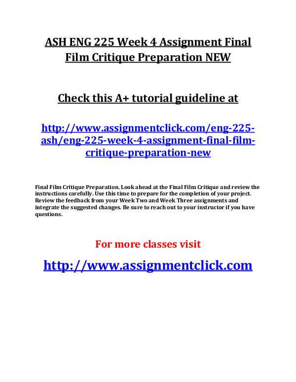 ASH ENG 225 Entire Course NEW ASH ENG 225 Week 4 Assignment Final Film Critique