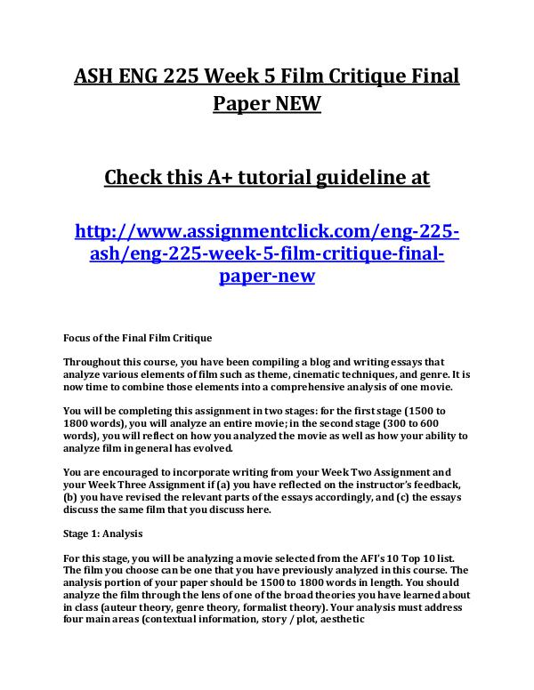 ASH ENG 225 Entire Course NEW ASH ENG 225 Week 5 Film Critique Final Paper NEW