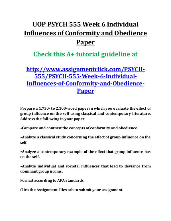 UOP PSYCH 555 Entire Course UOP PSYCH 555 Week 6 Individual Influences of Conf