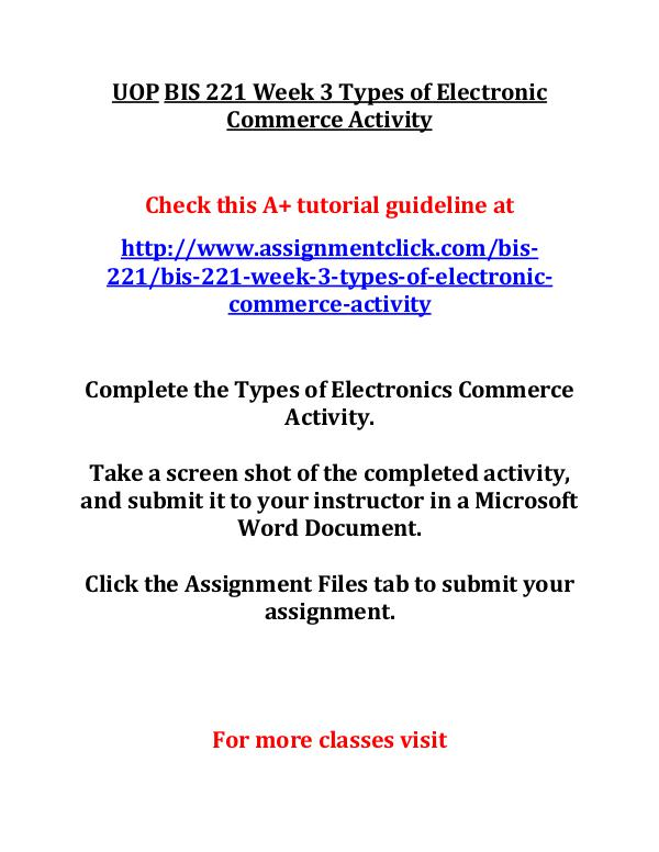 UOP BIS 221 Entire CourseUOP BIS 221 Entire Course UOP BIS 221 Week 3 Types of Electronic Commerce Ac