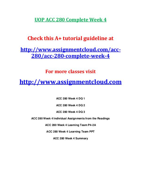 UOP ACC 280 Entire CourseUOP ACC 280 Entire Course UOP ACC 280 Complete Week 4