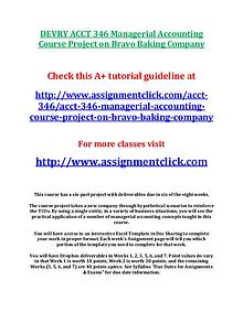 DEVRY ACCT 346 Managerial Accounting Course Project on Bravo Baking C