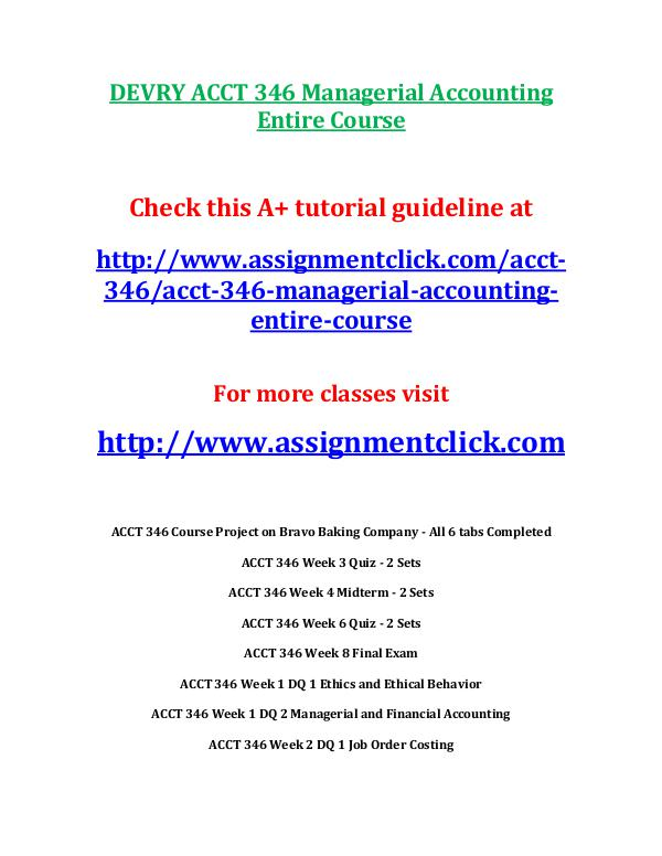 DEVRY ACCT 346 Managerial Accounting Entire Course
