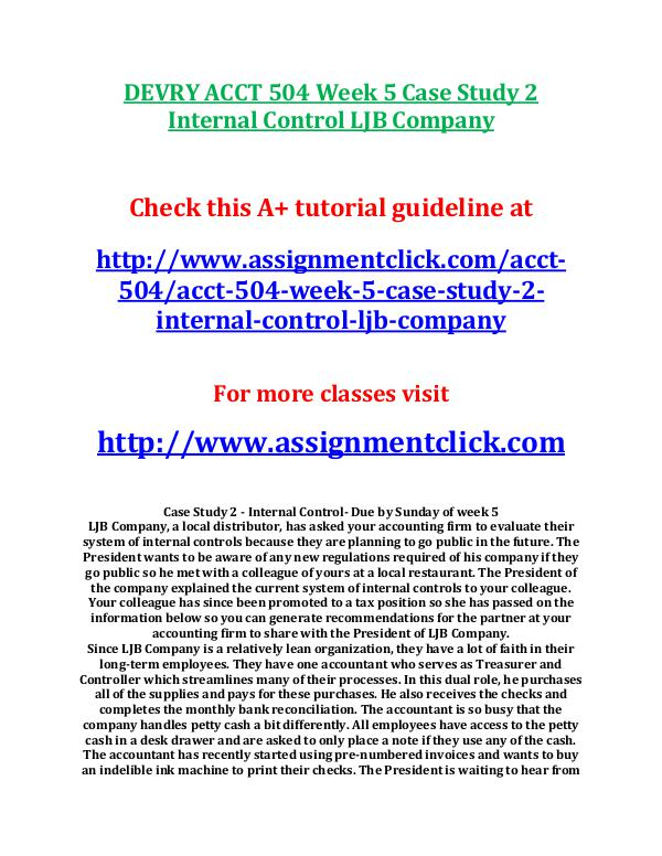 case study 2 internal control system Ii permission to use in presenting this research project in partial fulfilment of the requirements for a postgraduate degree, i agree that the library of this university may make it freely available for inspection.
