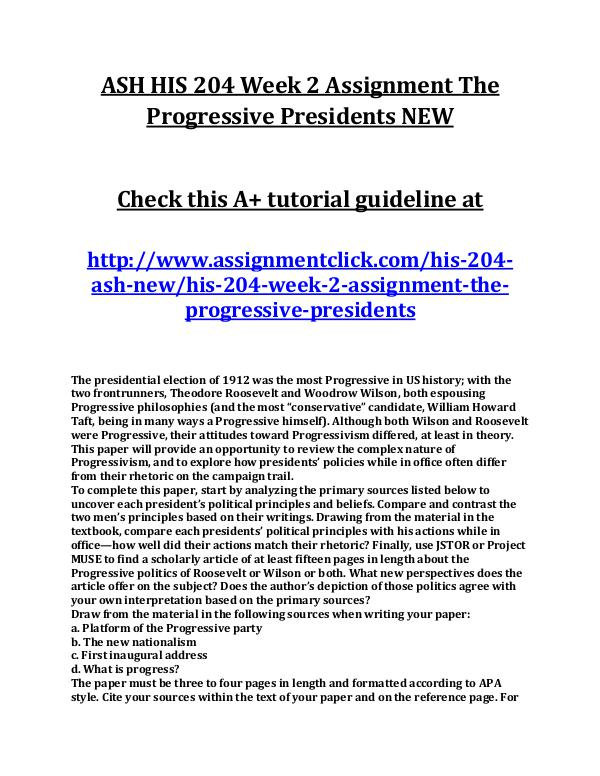 ASH HIS 204 Entire Course NEW ASH HIS 204 Week 2 Assignment The Progressive Pres