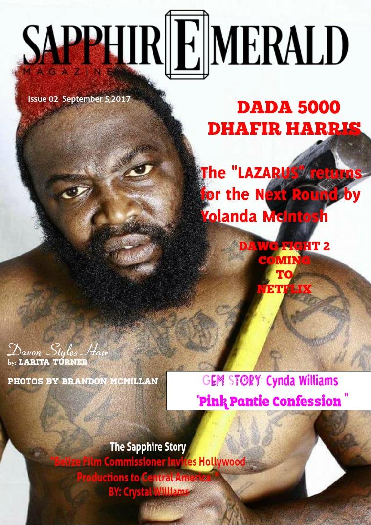 "SapphirEmerald Magazine Dada 5000 "" The Lazarus Returns for the Next Round"