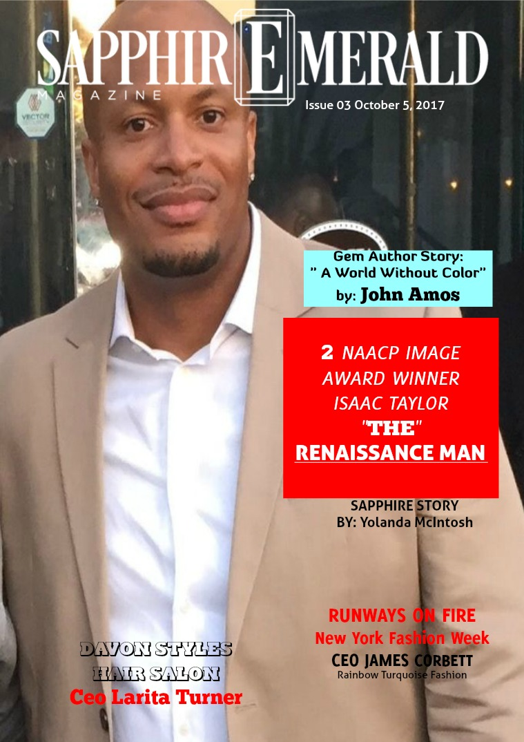"SapphirEmerald Magazine 'The Renaissance Man"" Isaac Taylor"