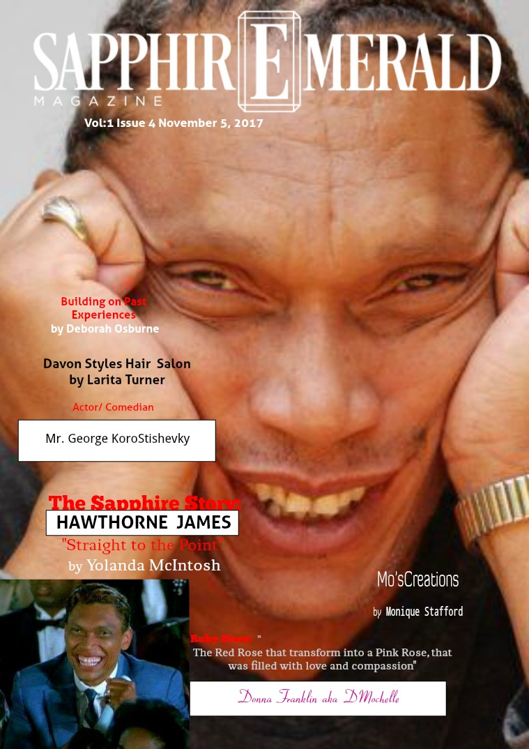 """SapphirEmerald Magazine """"Straight to the Point"""" with Hawthorne James"""