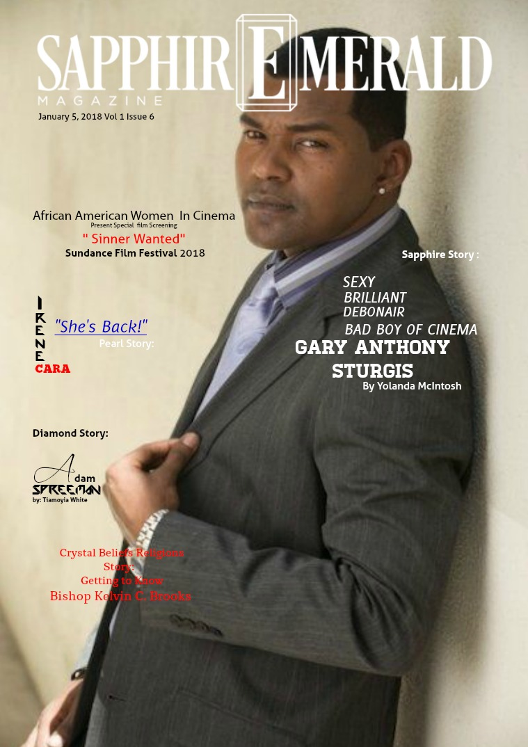 "SapphirEmerald Magazine Sexy- Brilliant -Debonair- Gary Anthony Sturgis  """