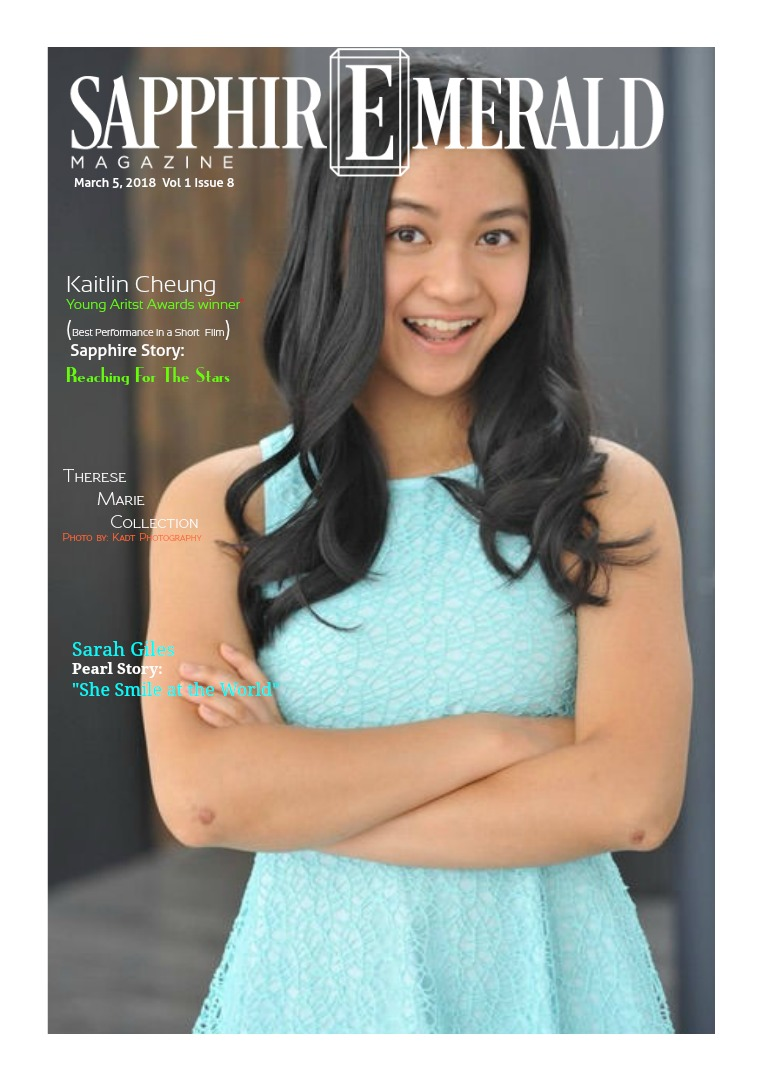 SapphirEmerald Magazine Sapphire: Kaitlin Cheung  3-5-18- Vol 1 Issue 8