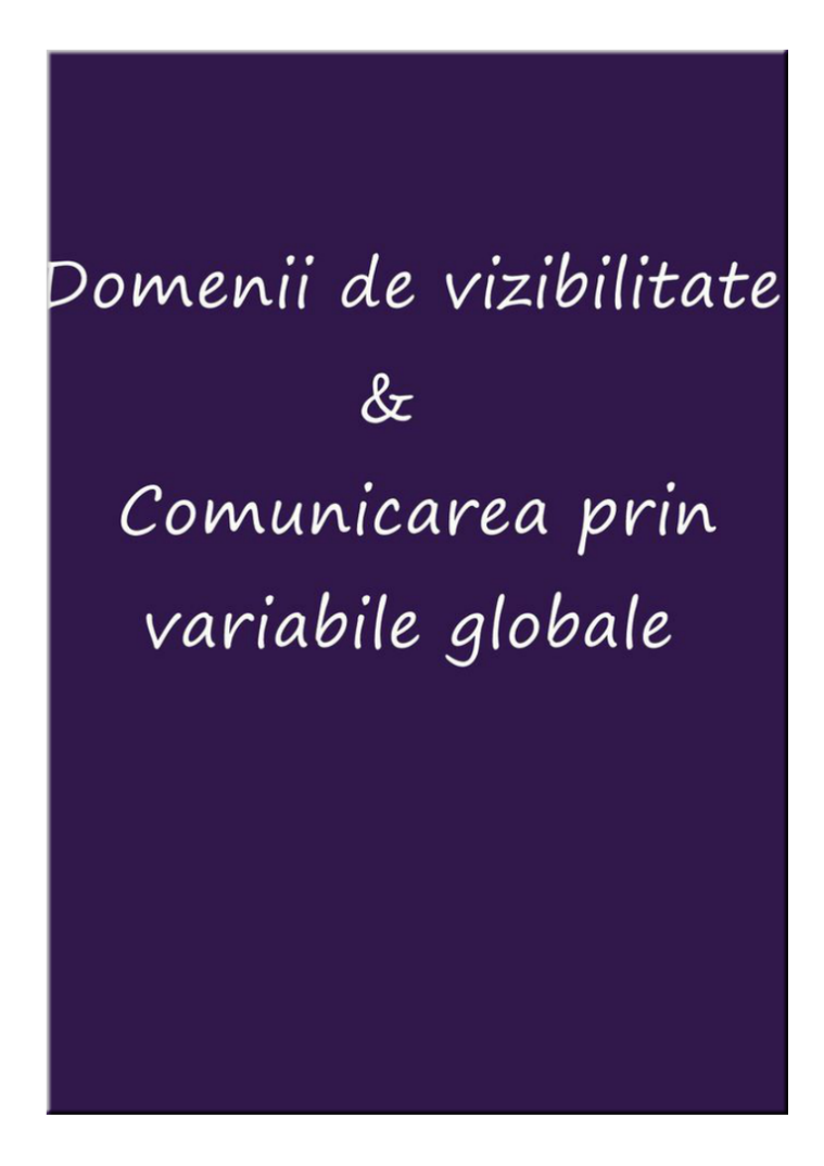 Domenii de vizibilitate si comunicarea prin variabile globale nfghfgh