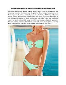 Buy Exclusive Range Of Beachwear To Beautify Your Beach Style