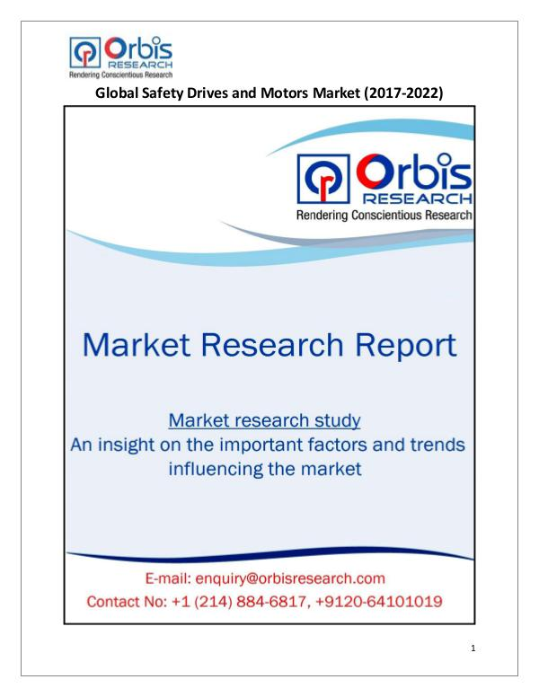 Research Report: Global Safety Drives and Motors Market